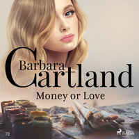 Money or Love (Barbara Cartland s Pink Collection 72) - Barbara Cartland