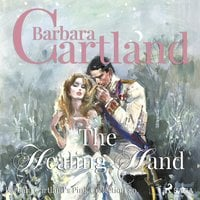The Healing Hand (Barbara Cartland s Pink Collection 80) - Barbara Cartland