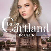 The Castle (Barbara Cartland s Pink Collection 76) - Barbara Cartland