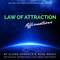 Law of Attraction Affirmations - Glenn Harrold, Russ Davey, Marie Williamson
