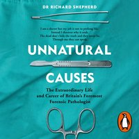 Unnatural Causes - Richard Shepherd