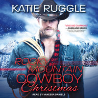 Rocky Mountain Cowboy Christmas - Katie Ruggle