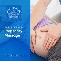 Pregnancy Massage - Centre of Excellence
