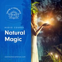 Natural Magic - Centre of Excellence