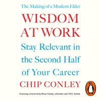 Wisdom at Work - Chip Conley