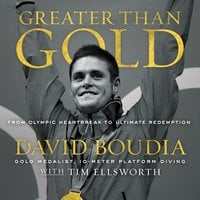 Greater Than Gold - David Boudia