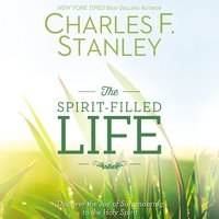 The Spirit-Filled Life - Charles F. Stanley