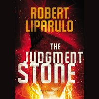 The Judgment Stone - Robert Liparulo