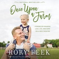 Once Upon a Farm - Rory Feek