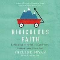 Ridiculous Faith - Shelene Bryan