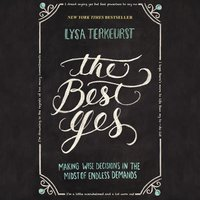 The Best Yes - Lysa TerKeurst