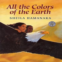 All The Colors Of The Earth - Sheila Hamanaka