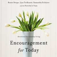 Encouragement for Today - Lysa TerKeurst,Renee Swope,Samantha Evilsizer