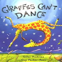 Giraffe's Can't Dance - Giles Andreae