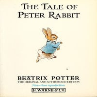 Tale of Peter Rabbit - Beatrix Potter