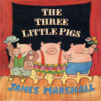 The Three Little Pigs - James Marshall