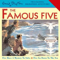 Five Have a Mystery to Solve & Five Go Down to the Sea - Enid Blyton