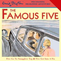 Five Go To Smugglers Top & Five Get Into A Fix - Enid Blyton