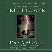 Fresh Power - Jim Cymbala,Dean Merrill