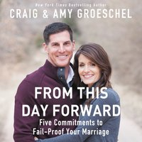 From This Day Forward - Craig Groeschel,Amy Groeschel