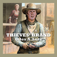 Thieves' Brand - Giles A. Lutz