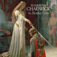 The Scarlet Lion - Elizabeth Chadwick