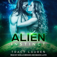 Alien Instinct - Tracy Lauren