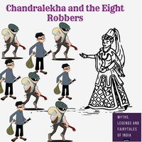 Chandralekha and the Eight Robbers - Amar Vyas