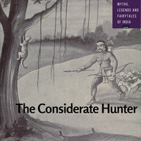 The Considerate Hunter - Amar Vyas