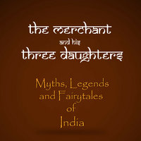 The Merchant And His Three Daughters - Amar Vyas