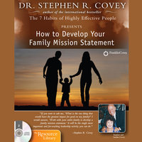 How to Develop Your Family Mission Statement - Stephen R. Covey
