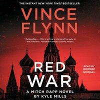 Red War - Vince Flynn,Kyle Mills