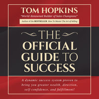 The Official Guide to Success - Tom Hopkins