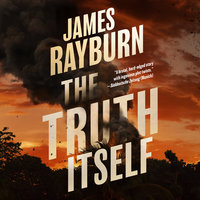 The Truth Itself - James Rayburn