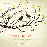 Kahlil Gibran's Little Book of Love - Kahlil Gibran