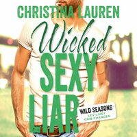 Wicked Sexy Liar - Christina Lauren
