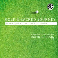 Golf's Sacred Journey - David L. Cook
