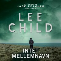 Intet mellemnavn - Lee Child