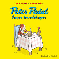Peter Pedal bager pandekager - H.A. Rey