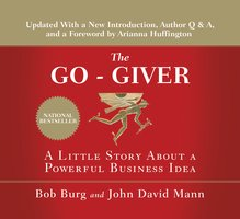 The Go-Giver: A Little Story About a Powerful Business Idea - John Mann, Bob Burg