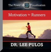 Motivation for Runners - Lee Pulos