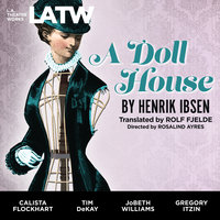 A Doll House - Henrik Ibsen