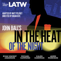 John Ball's In the Heat of the Night - Matt Pelfrey,John Ball