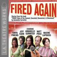 Fired Again - Annabelle Gurwitch and company