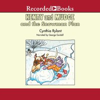Henry and Mudge and the Snowman Plan - Cynthia Rylant