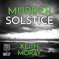 Murder Solstice: Death stalks the island... - Keith Moray