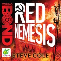 Young Bond: Red Nemesis - Steve Cole