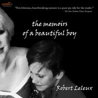The Memoirs of a Beautiful Boy - Robert Leleux