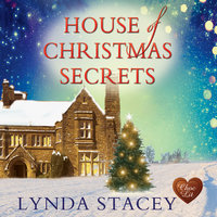 House of Christmas Secrets - Lynda Stacey