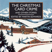 The Christmas Card Crime and Other Stories - Martin Edwards